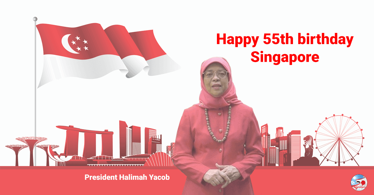 Singapore, Happy 55th birthday, Singapore.
