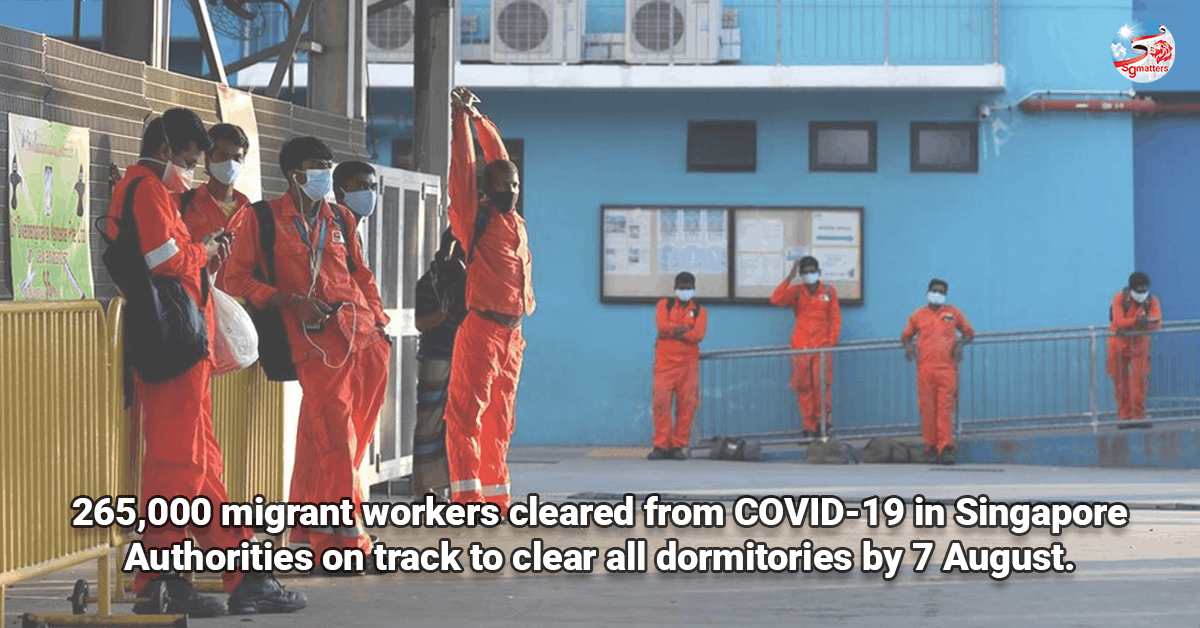 dormitories, 265,000 Construction, Marine Shipyard and Process (CMP) Foreign Workers given nod to work; Authorities on track to clear all dormitories by 7 August