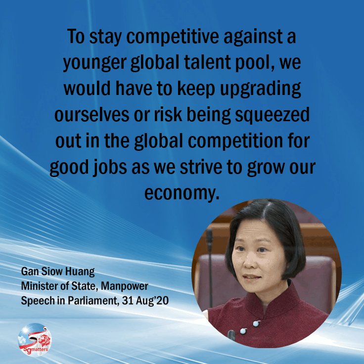 Singaporean, Upgrade ourselves or risk being squeezed out of the global competition for good jobs, says Gan Siow Huang