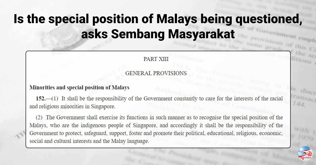 malays, Is the special position of Malays being questioned, asks Sembang Masyarakat