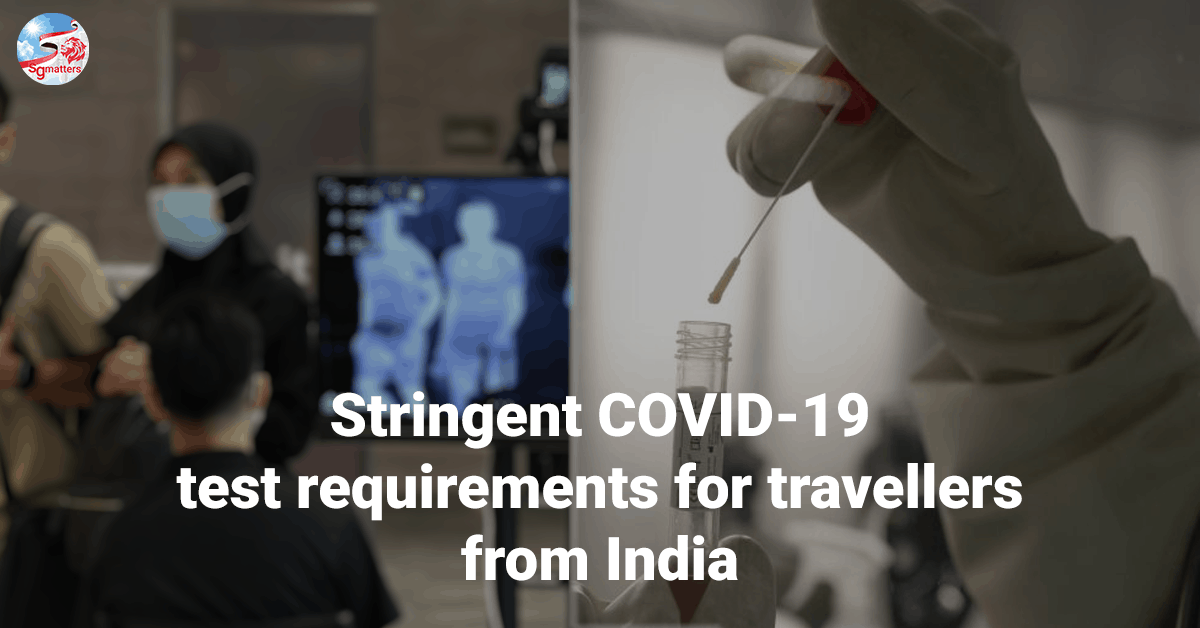 COVID-19 test, Stringent COVID-19 test requirements for travellers from India