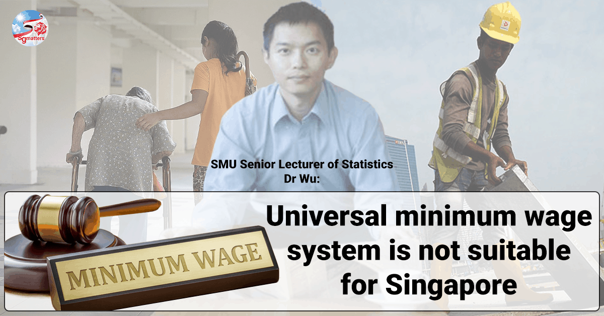 Universal minimum wage, Universal minimum wage system is not suitable for Singapore