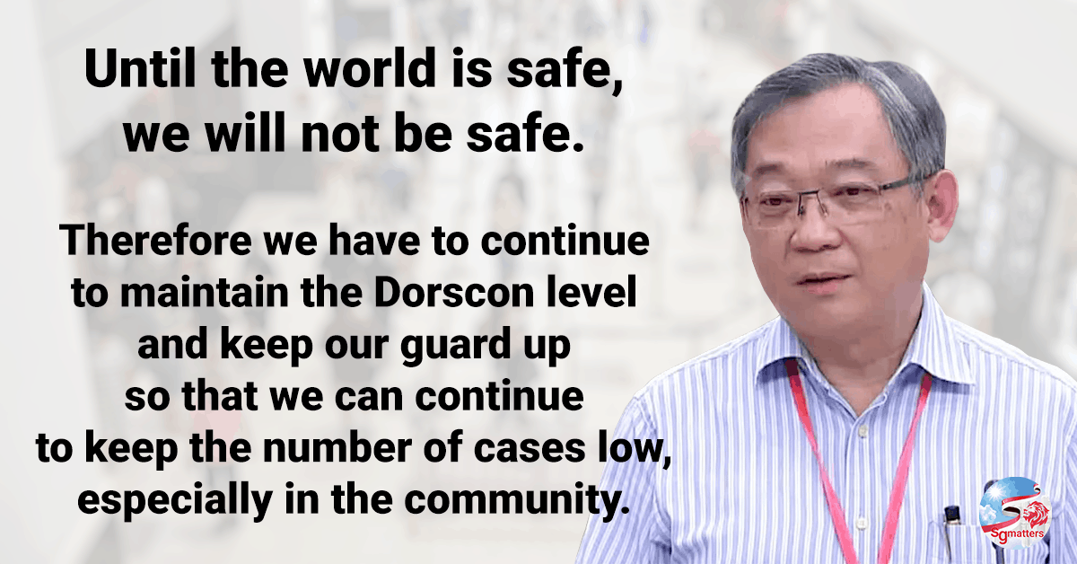 Dorscon, Dorscon level to remain orange; until the world is safe, Singapore is not safe, says Gan Kim Yong