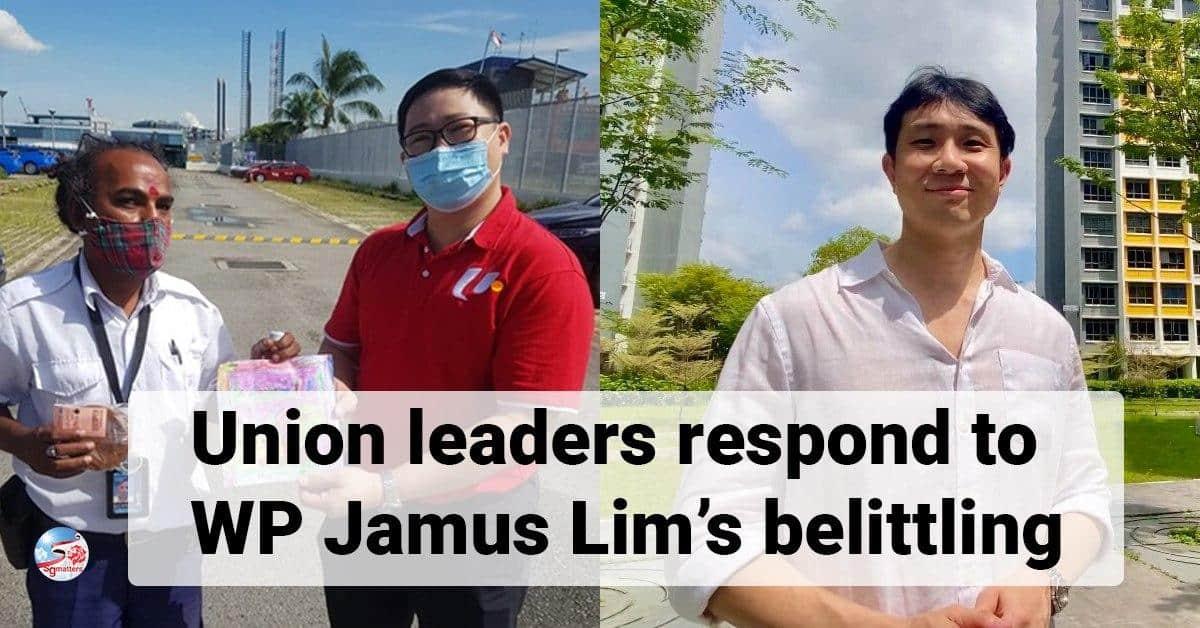 union, Union leaders respond to WP Jamus Lim's belittling