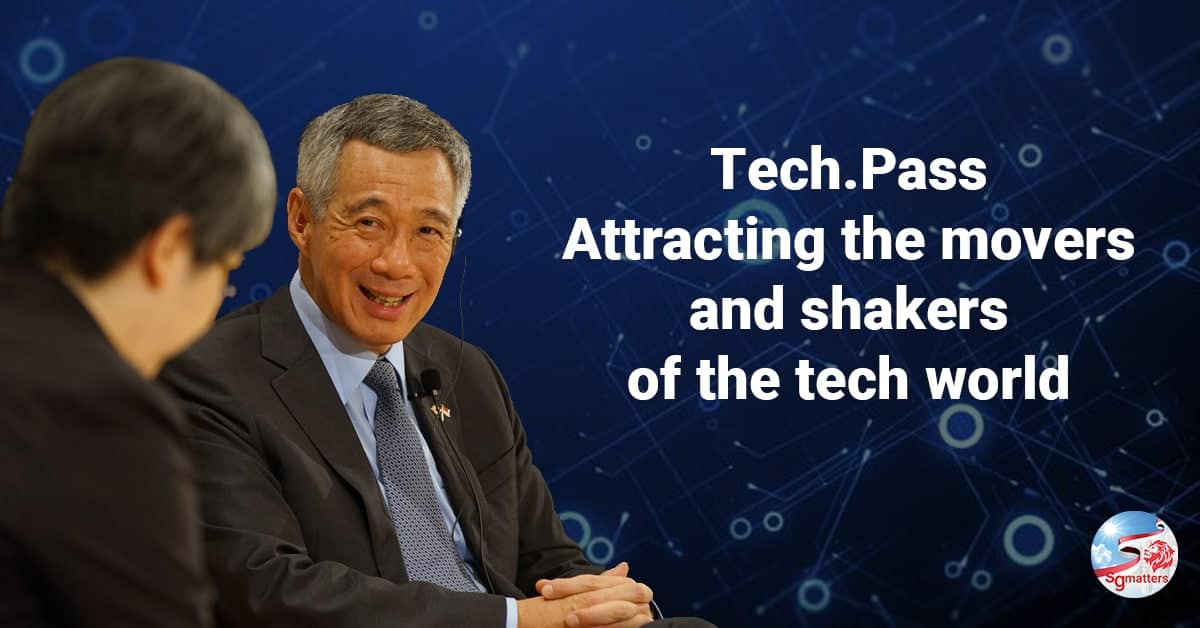 Tech.Pass, Tech.Pass to attract movers and shakers and highly accomplished professionals: PM Lee