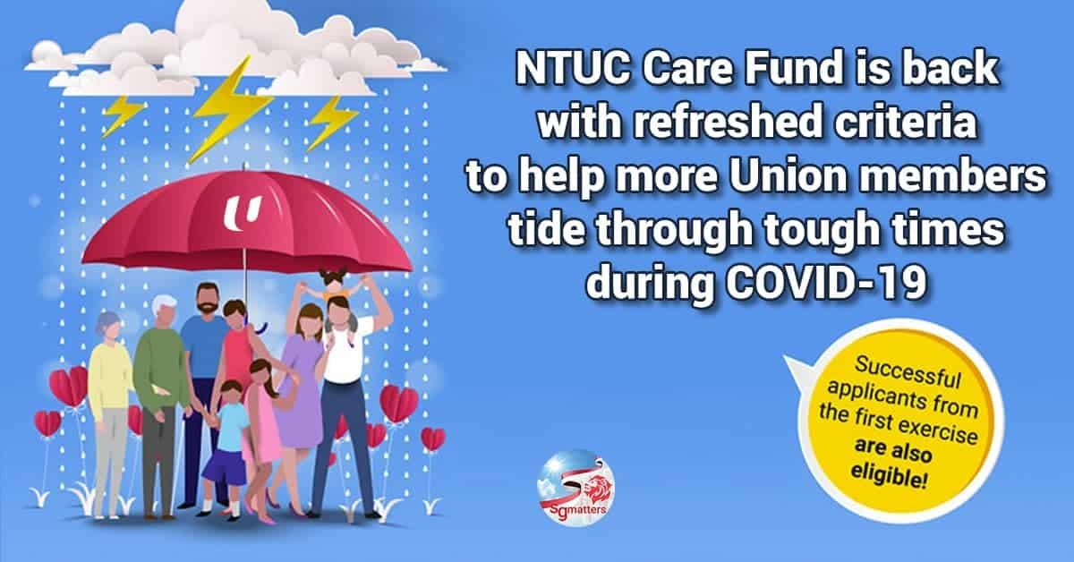 NTUC care, NTUC Care Fund to benefit more Singaporeans