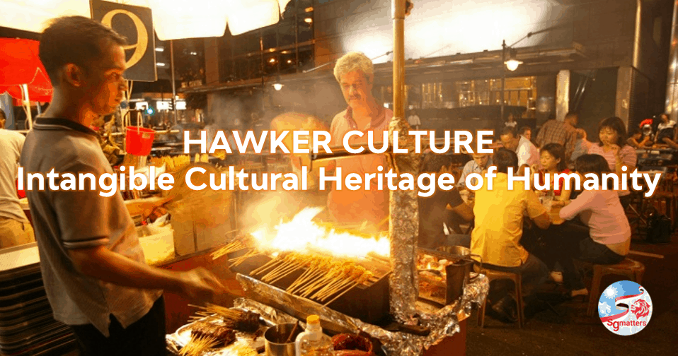 hawker, It's official! Singapore hawker culture makes it to UNESCO list!