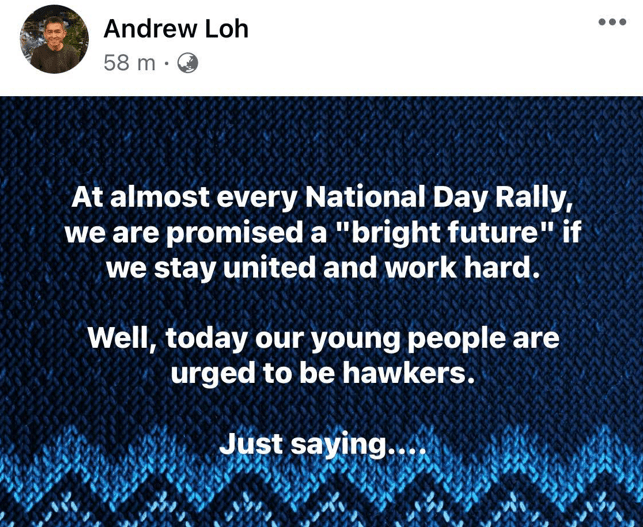 Andrew Loh, Now we know Andrew Loh looks down on hawkers