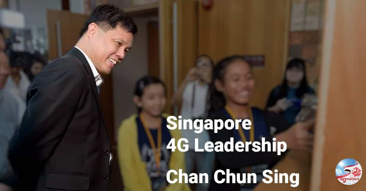 Chan Chun Sing, 4G Leadership: why you can put your confidence in Chan Chun Sing