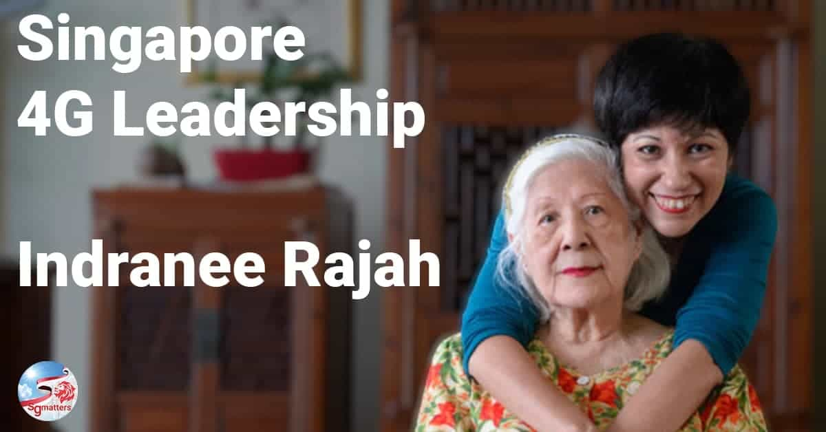 Indranee Rajah, 4G Leadership: why you can feel assured with Indranee Rajah