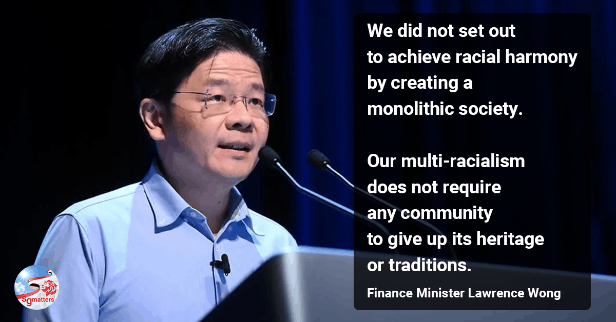 Singapore's multiracialism preserves, protects and celebrates our diversity